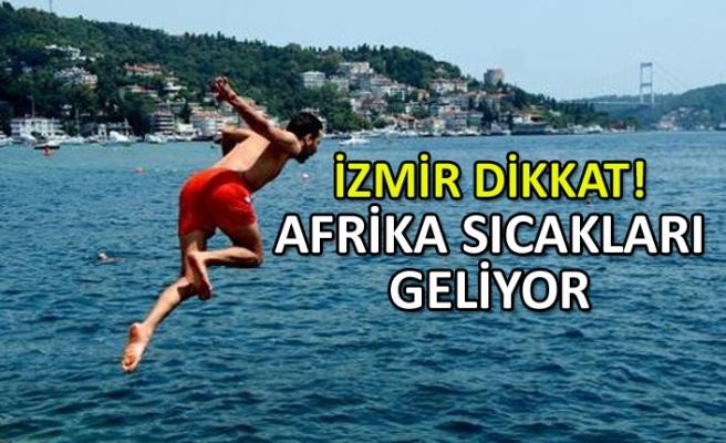 İzmir'de 'Afrika sıcakları'