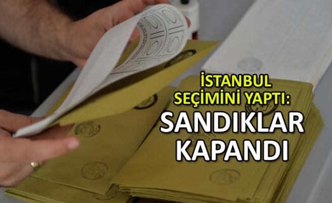 İstanbul seçimini yaptı: Sandıklar kapandı