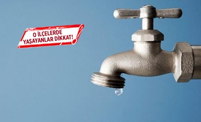 Buca ve Konak'ın bazı mahallelerinde su kesintisi