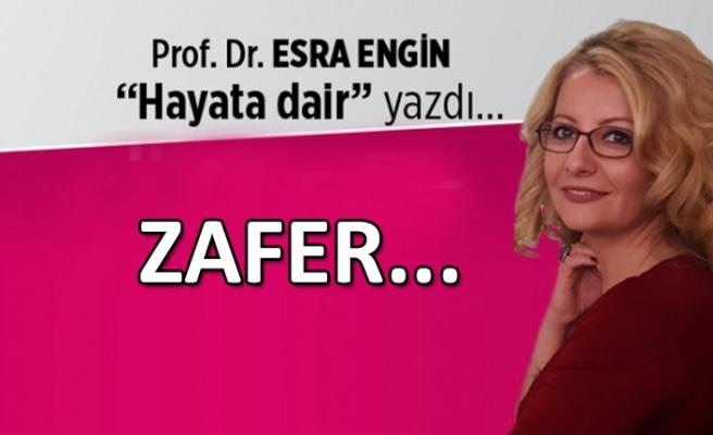Zafer…