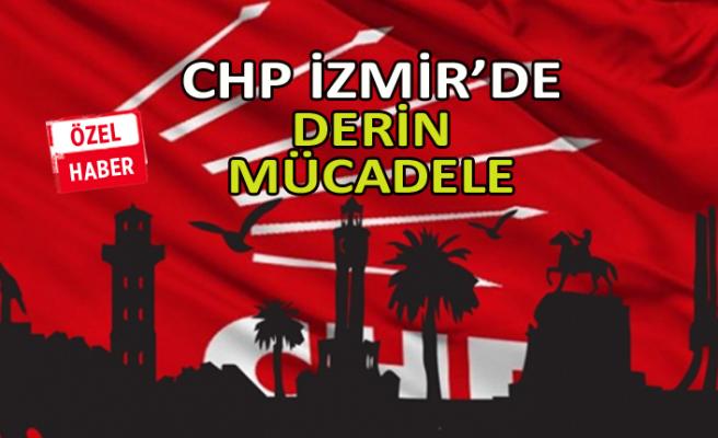 CHP İzmir'de derin mücadele