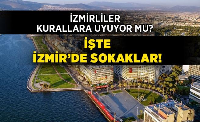 """İzmirliler """"Evde Kal""""dı mı?"""