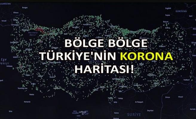 Bölge bölge Türkiye'nin korona haritası!