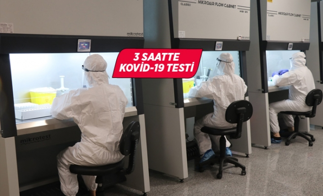 Yurt dışından gelen ve giden yolculara 3 saatte Kovid-19 testi
