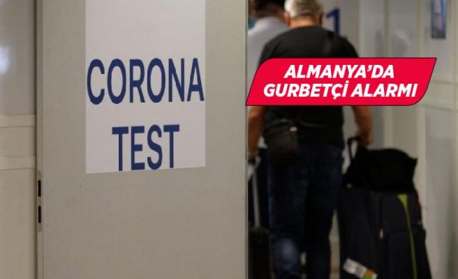 Türkiye'den gelenlerde corona virüsü çıktı