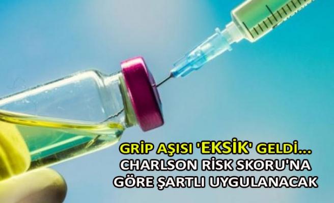 Grip aşısı 'eksik' geldi... Charlson Risk Skoru'na göre şartlı uygulanacak