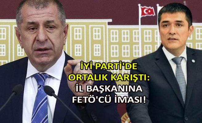 İYİ Parti'de ortalık karıştı: İl başkanına FETÖ'cü iması!