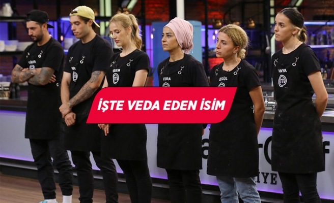 MasterChef Türkiye'de kim elendi?