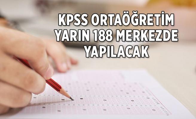 KPSS Ortaöğretim yarın 188 merkezde yapılacak