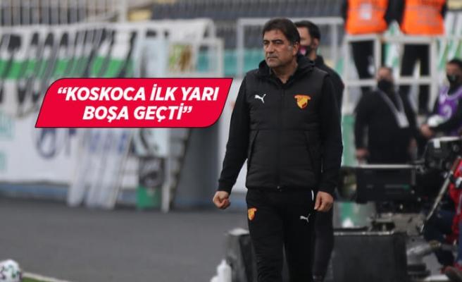 Göztepe Teknik Direktörü Ünal Karaman maçı değerlendirdi