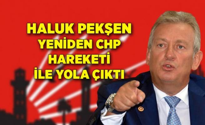 """Haluk Pekşen """"Yeniden CHP Hareketi"""" ile yola çıktı"""