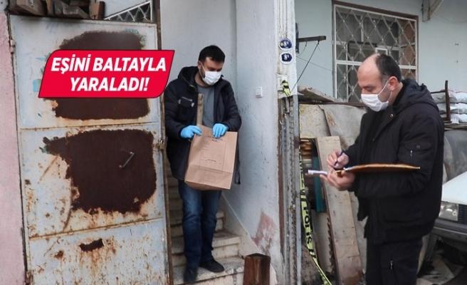 İzmir'de eşinin baltayla yaraladığı kadın ağır yaralandı