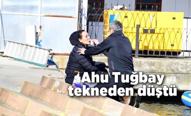 Ahu Tuğbay tekneden düştü