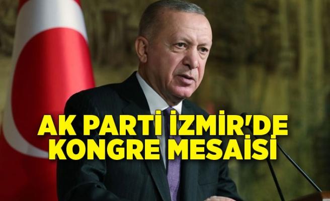 AK Parti İzmir'de kongre mesaisi