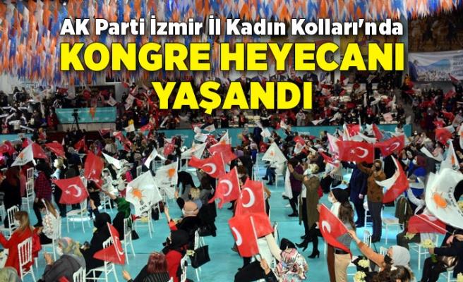 AK Parti İzmir İl Kadın Kolları'nda kongre heyecanı yaşandı