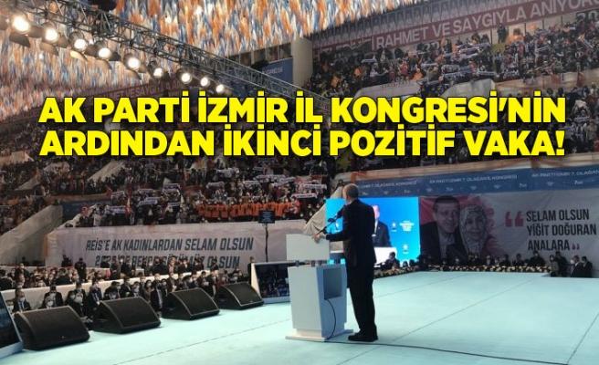 AK Parti İzmir İl Kongresi'nin ardından ikinci pozitif vaka!