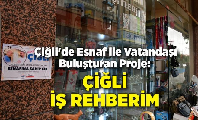 Çiğli'de Esnaf ile Vatandaşı Buluşturan Proje: Çiğli İş Rehberim