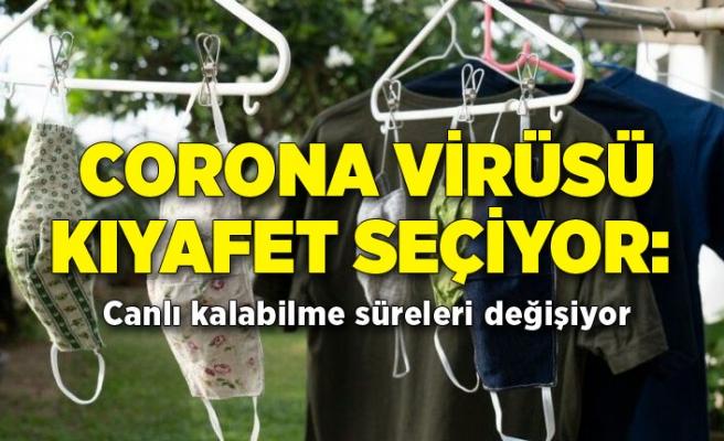 Corona virüsü kıyafet seçiyor: Canlı kalabilme süreleri değişiyor