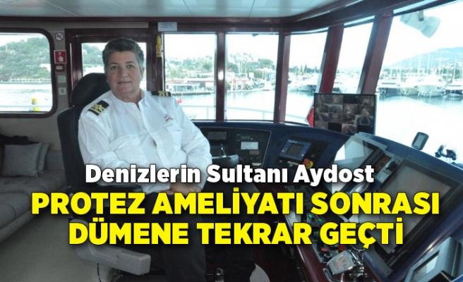 Denizlerin sultanı Aydost, protez ameliyatı sonrası dümene tekrar geçti