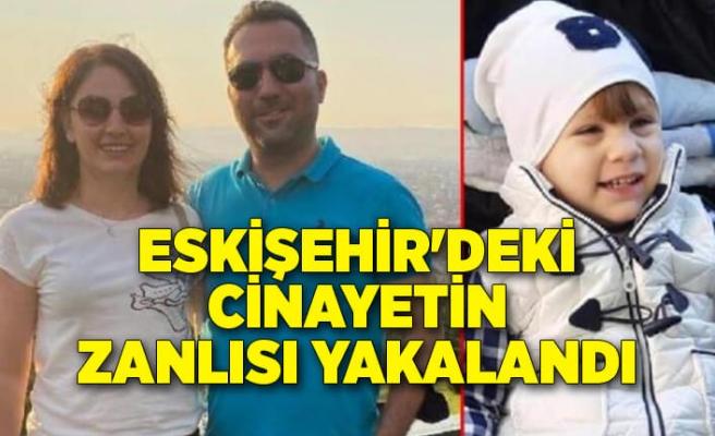 Eskişehir'deki üç cinayetin katil zanlısı yakalandı