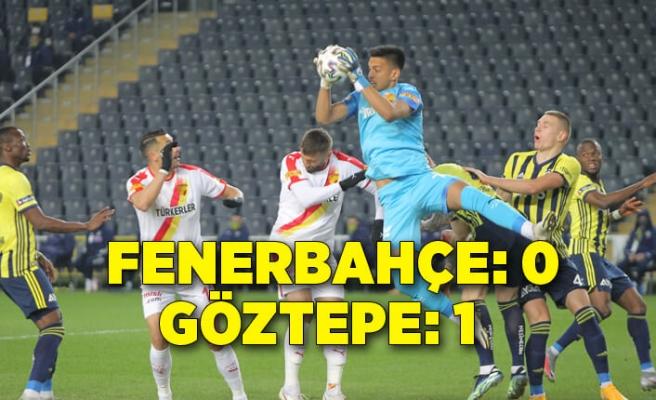 Fenerbahçe: 0 - Göztepe: 1