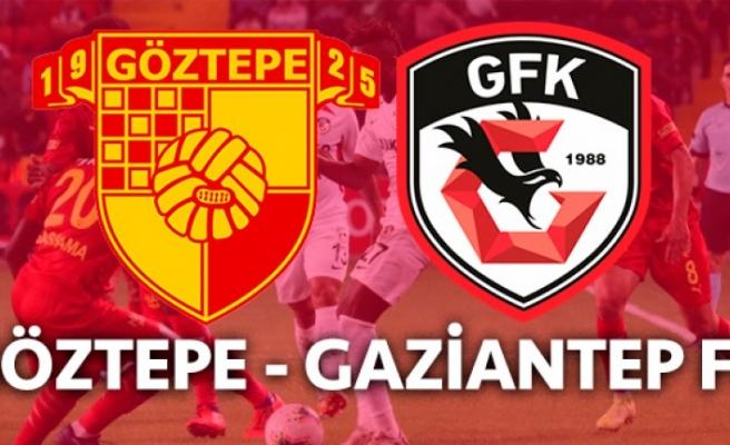 Göztepe, Gaziantep FK maçlarında beraberlikler dikkat çekiyor