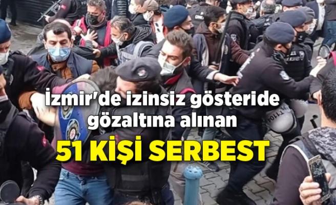 İzmir'de izinsiz gösteride gözaltına alınan 51 kişi serbest