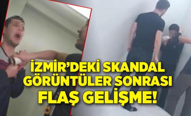 İzmir'deki skandal görüntüler sonrası flaş gelişme