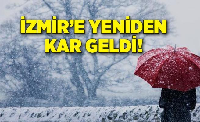 İzmir'e yeniden kar geldi!