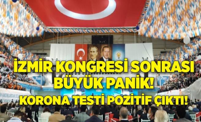 İzmir kongresi sonrası büyük panik! Korona testi pozitif çıktı