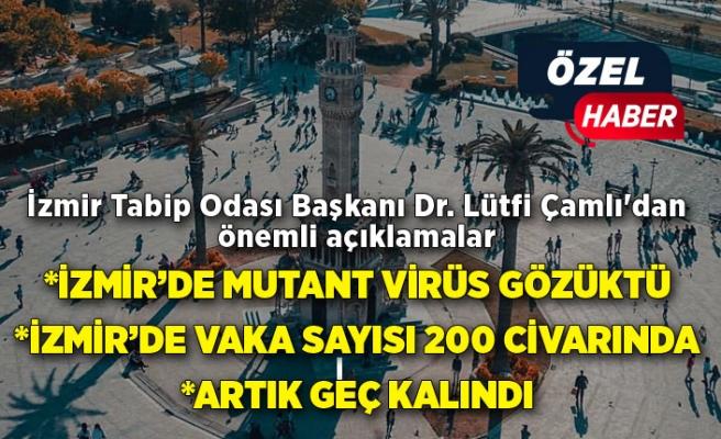 İzmir Tabip Odası Başkanı Dr. Lütfi Çamlı'dan önemli açıklamalar