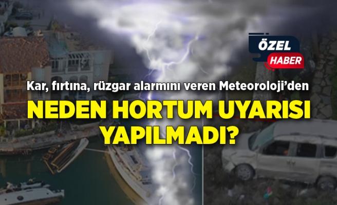 Kar, fırtına, rüzgar alarmını veren Meteorolojiden NEDEN HORTUM UYARISI YAPILMADI?