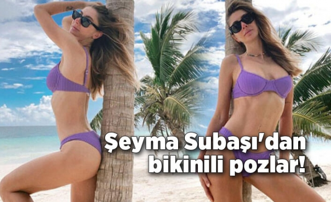 Miami'de tatil yapan Şeyma Subaşı'dan bikinili pozlar!