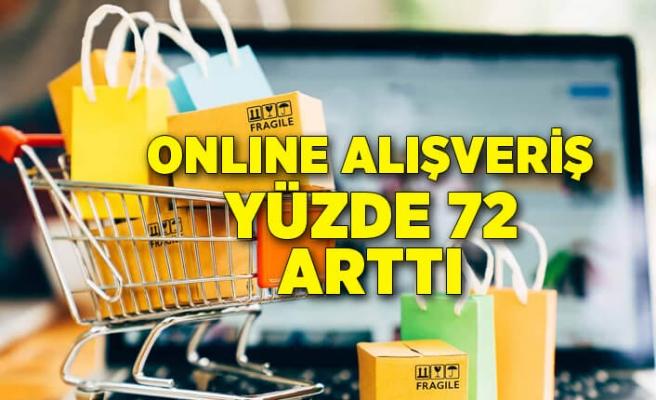Online alışveriş yüzde 72 arttı