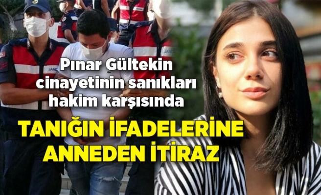 Pınar Gültekin cinayetinin sanıkları bir kez daha hakim karşısında