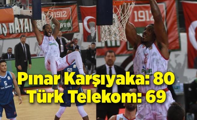 Pınar Karşıyaka: 80 - Türk Telekom: 69