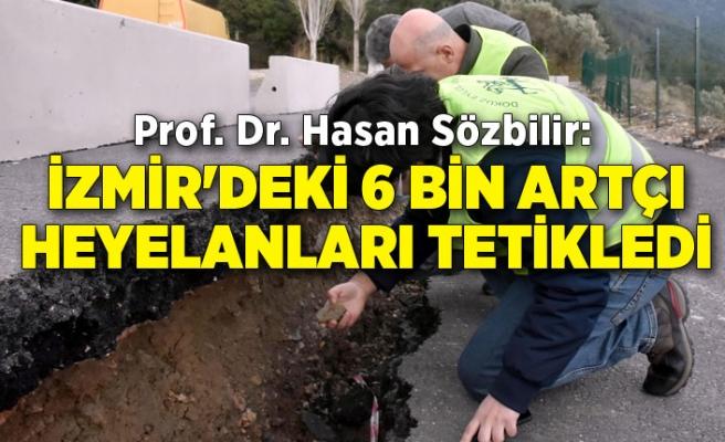 Prof. Dr. Hasan Sözbilir: İzmir'deki 6 bin artçı heyelanları tetikledi
