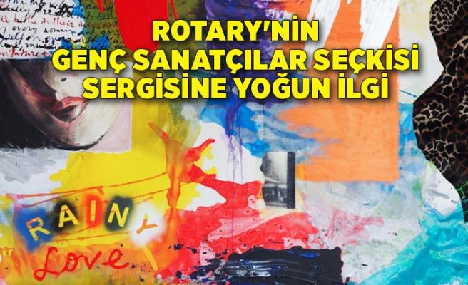 Rotary'nin genç sanatçılar seçkisi sergisine yoğun ilgi