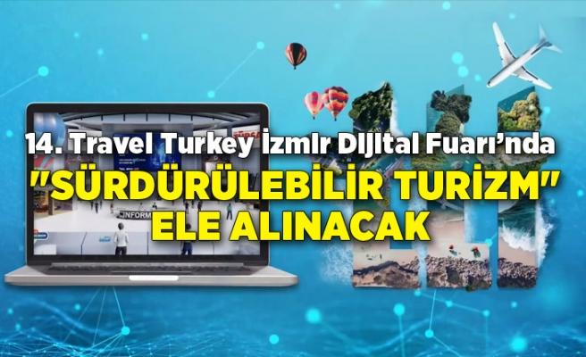 """""""Sürdürülebilir Turizm"""" ele alınacak"""