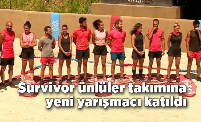 Survivor ünlüler takımına yeni yarışmacı katıldı