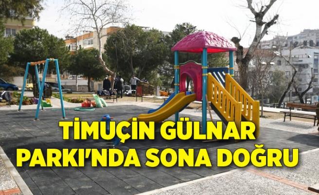 Timuçin Gülnar Parkı'nda sona doğru...