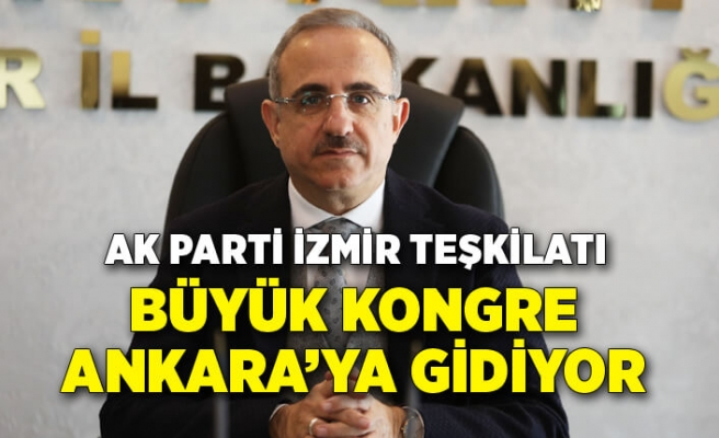 AK Parti İzmir teşkilatı büyük kongre için Ankara'ya gidiyor