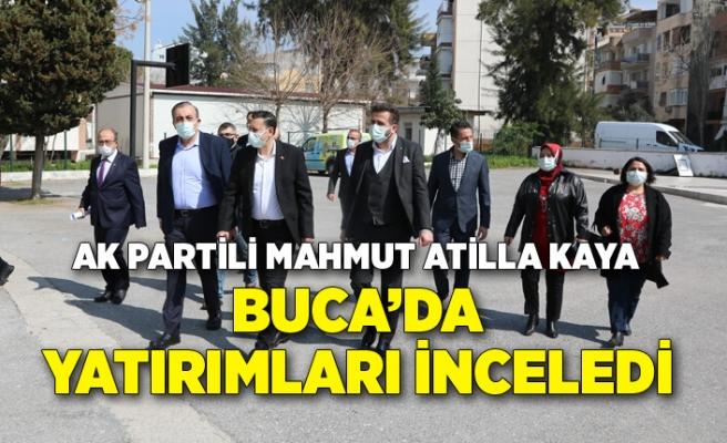 AK Partili Mahmut Atilla Kaya, Buca'da yatırımları inceledi