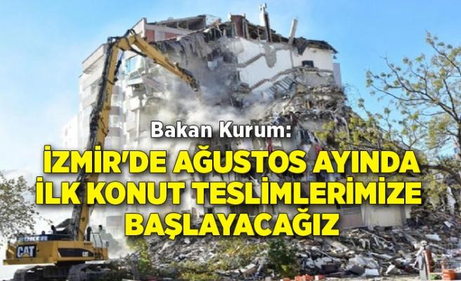 Bakan Kurum:İzmir'deağustos ayındailk konut teslimlerimize başlayacağız