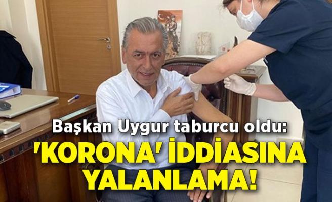 Başkan Uygur taburcu oldu: 'Korona' iddiasına yalanlama!