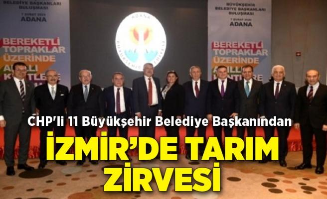 CHP'li 11 Büyükşehir Belediye Başkanından İzmir'de tarım zirvesi