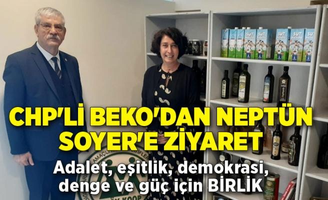 CHP'li Beko'dan Neptün Soyer'e ziyaret