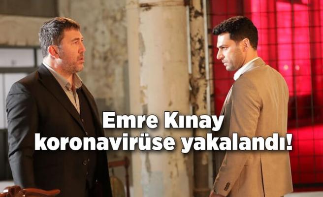 Emre Kınay koronavirüse yakalandı!