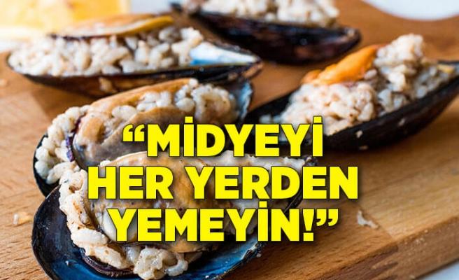 """Gıda Mühendisleri İzmir Şube Başkanı uyardı: """"Midyeyi her yerden yemeyin"""""""