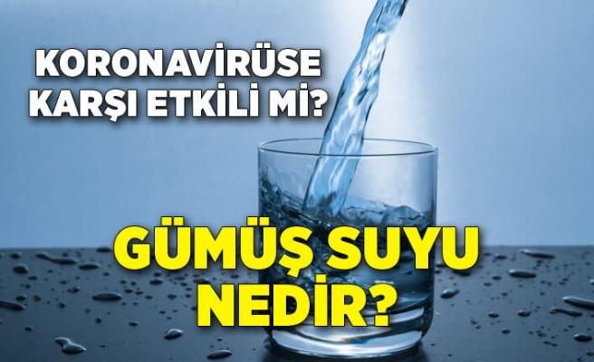 Gümüş suyu nedir? Koronavirüse karşı etkili mi?